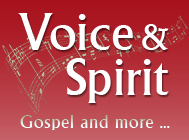 Voice and Spirit - Gospel and more ...
